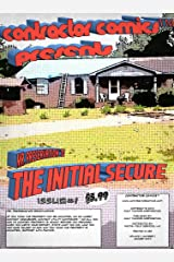 Mr. Preservation & The Initial Secure: Contractor Comics™ Issue #1 Kindle Edition