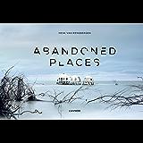 Abandoned places (Dutch Edition)