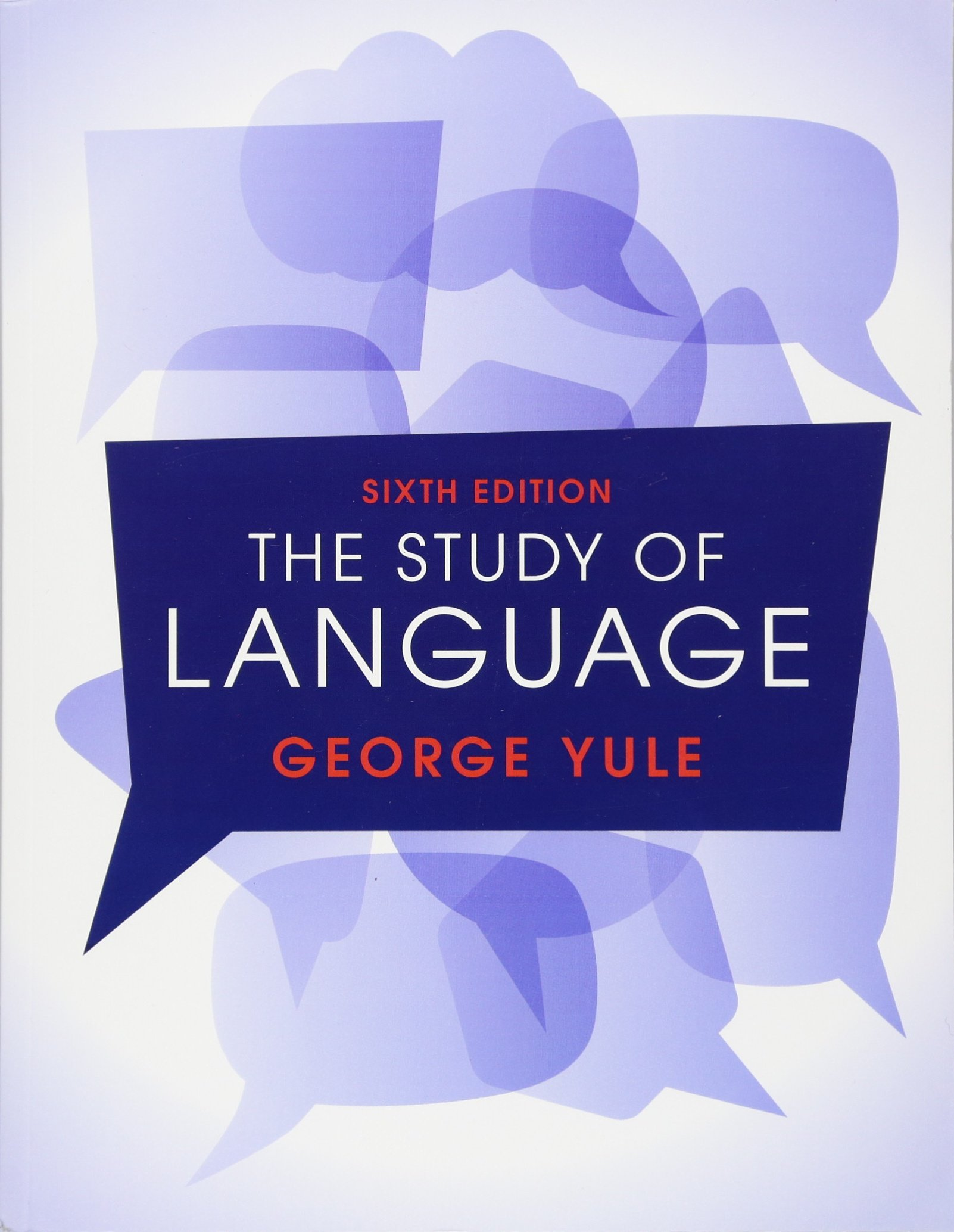The Study of Language 6th Edition by Cambridge University Press
