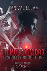 Homoafetividad: El Secreto Perdido del Edén (Spanish Edition) Kindle Edition