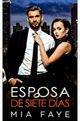 Esposa De Siete Días: Novela Romántica Contemporánea (Spanish Edition) Kindle Edition