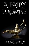A Fairy Promise (Fairy King Book 2)