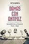 Damas con antifaz. Mujeres en la radio 1920-1960 (Spanish Edition)