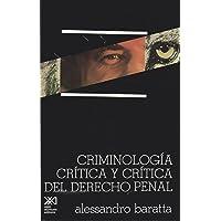 Criminología crítica y crítica del derecho pena: Introducción a la sociología jurídico-penal