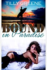Bound in Paradise Kindle Edition