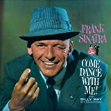 Come Dance With Me! + Come Fly With Me (Remastered) (+ 3 Bonus Tracks)