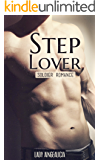 Stepbrother Romance: Step Lover - Army Stepbrother Romance & Brother Erotic Billionaire Short Story Erotica