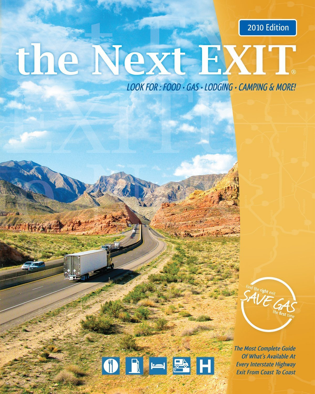 the Next EXIT (2010 edition) (Next Exit: The Most Complete Interstate Highway Guide Ever Printed) pdf epub