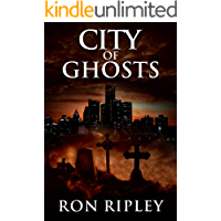 City of Ghosts: Supernatural Horror with Scary Ghosts & Haunted Houses (Death Hunter Series Book 1) book cover