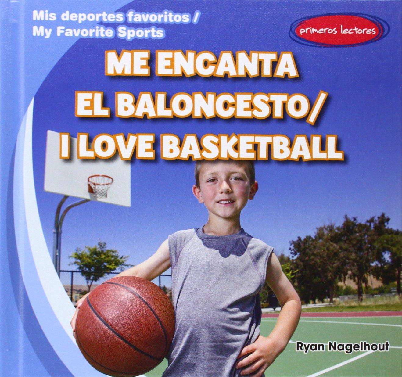 Me encanta el baloncesto / I Love Basketball Mis deportes ...