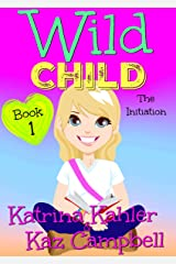 WILD CHILD - Book 1 - The Initiation Kindle Edition