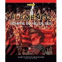 Álbum Flamengo Histórico – Sempre Eu Hei De Ser (capa Dura) Com 12 Envelopes