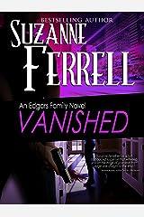 VANISHED, A Romantic Suspense Novel (Edgars Family Novels Book 4) Kindle Edition