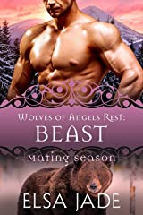 Beast: Wolves of Angels Rest #10 (Mating Season Collection) Kindle Edition