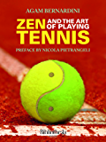 Zen and the Art of Playing Tennis