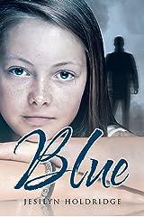 Blue Kindle Edition