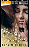 Flowers in Her Hair (Deep Desires)