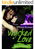 Wycked Love (Wycked Obsession Book 5)