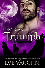The Kyriakis Triumph (The Kyriakis Series Book 4)