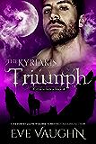 The Kyriakis Triumph (The Kyriakis Series Book 4)