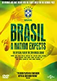 Brasil: A Nation Expects [DVD]