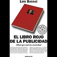 El libro rojo de la publicidad: (Ideas que mueven montañas)