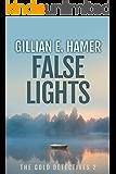 False Lights: The Gold Detectives Book 2