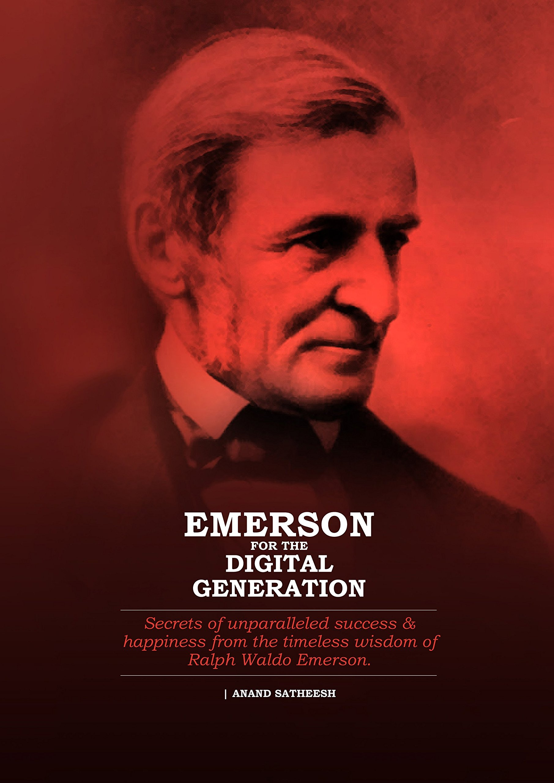 emerson for the digital generation anand satheesh  emerson for the digital generation anand satheesh 9780994787408 com books