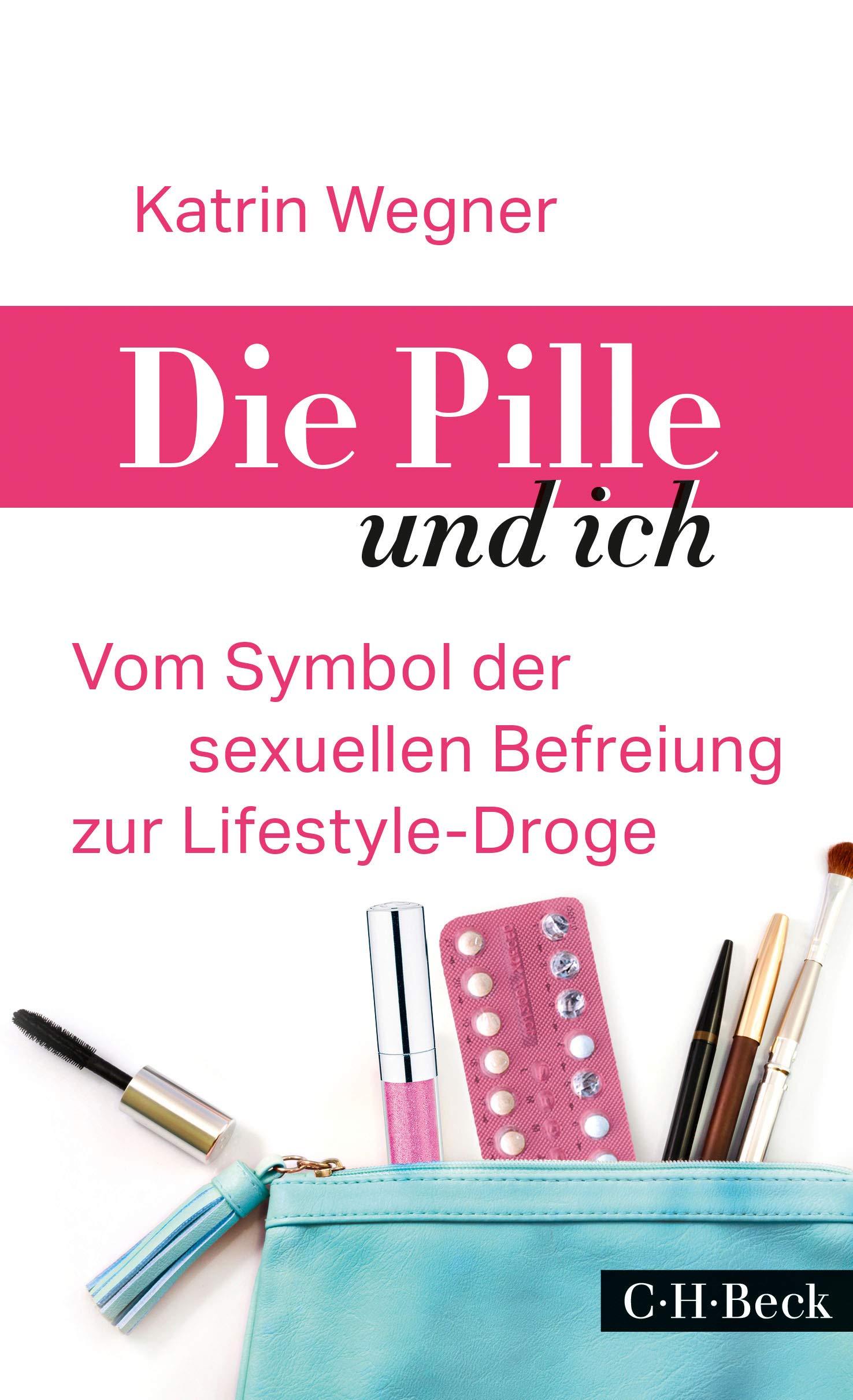 Die Pille und ich: Vom Symbol der sexuellen Befreiung zur Lifestyle-Droge
