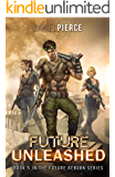 Future Unleashed: A Post-Apocalyptic Harem (Future Reborn Book 5)