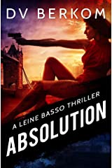 Absolution: A Leine Basso Thriller Kindle Edition