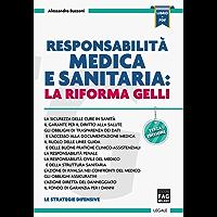 Responsabilità medica e sanitaria: la riforma Gelli (Legale)