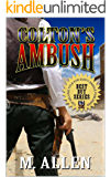 Colton's Ambush: A Western Adventure: The Guns of Colton's Ambush (The Brotherhood of the Gun: Tales of the Old West Series Book 1)
