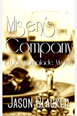 Misery's Company (A Lady Marmalade Mystery Short Story Book 4) Kindle Edition