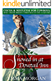 Mail Order Brides Christmas in the Country: Snowed in at Dovetail Inn: Cocoa and Mistletoe for Cowboys