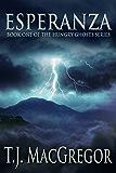 Esperanza (The Hungry Ghosts Series Book 1)