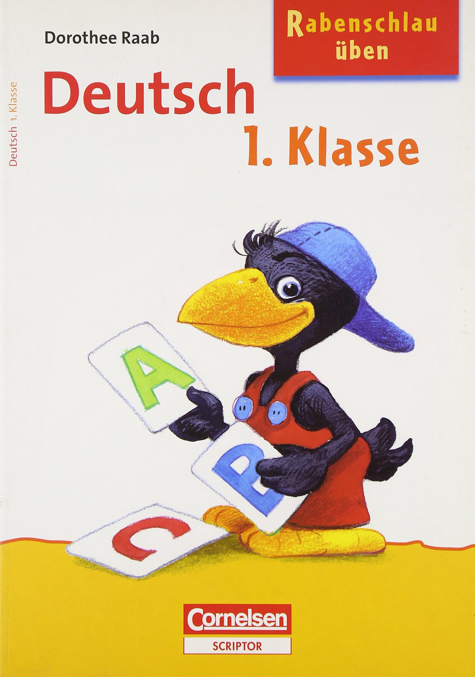 Rabenschlau üben. Deutsch 1. Klasse (Cornelsen Scriptor - Rufus Rabenschlau)
