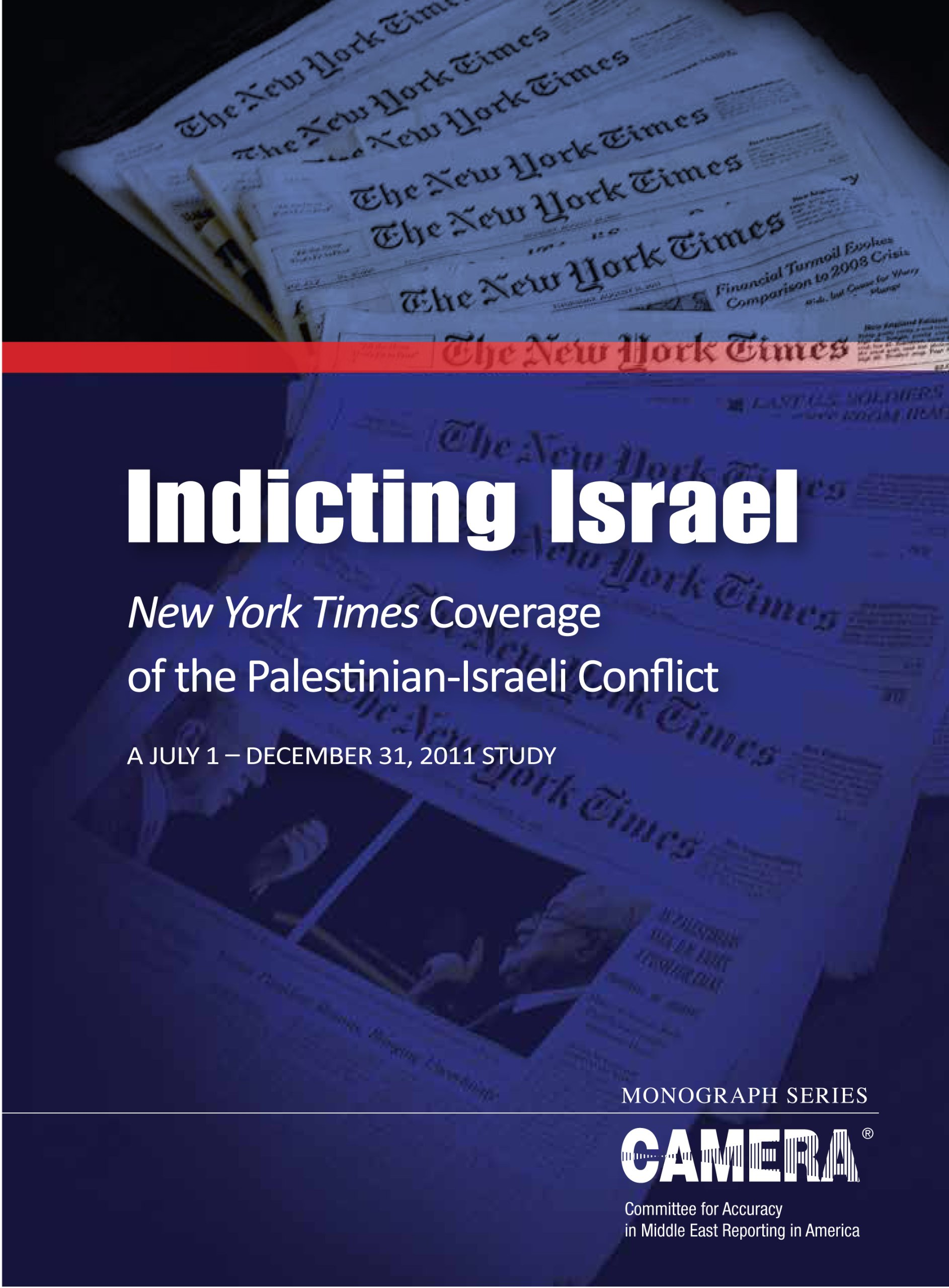 Download Indicting Israel: New York Times Coverage of the Palestinian-Israeli Conflict PDF