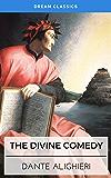 The Divine Comedy (Dream Classics) (English Edition)