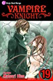 Vampire Knight, Vol. 19 (Volume 19)