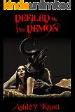Defiled by the Demon (Dark Fantasy, Huge Size Monster)