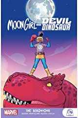 Moon Girl and Devil Dinosaur: The Beginning (Moon Girl and Devil Dinosaur (2015-2019)) Kindle Edition
