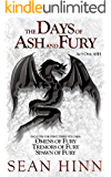 Ash: The Days of Ash and Fury, Act One: Includes the first three volumes of The Days of Ash and Fury: Omens of Fury, Tremors of Fury, and Spawn of Fury (English Edition)
