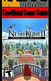 Ni no Kuni 2 Revenant Kingdom: Unofficial Game Guide (English Edition)