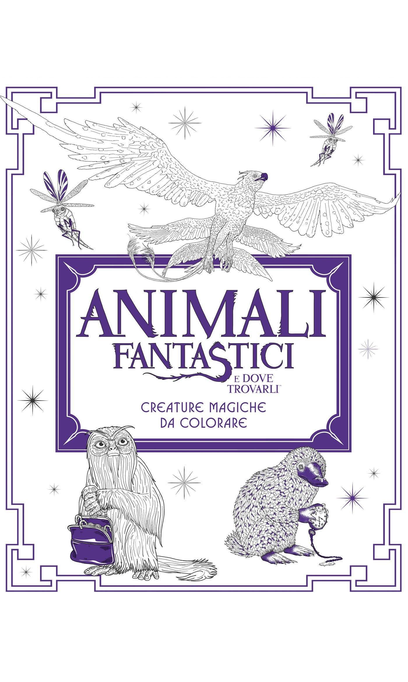 Animali Fantastici E Dove Trovarli Creature Magiche Da Colorare