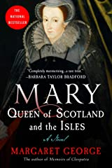 Mary Queen of Scotland and The Isles: A Novel Kindle Edition