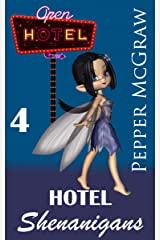 Hotel Shenanigans: A Sweet Paranormal Romance Kindle Edition