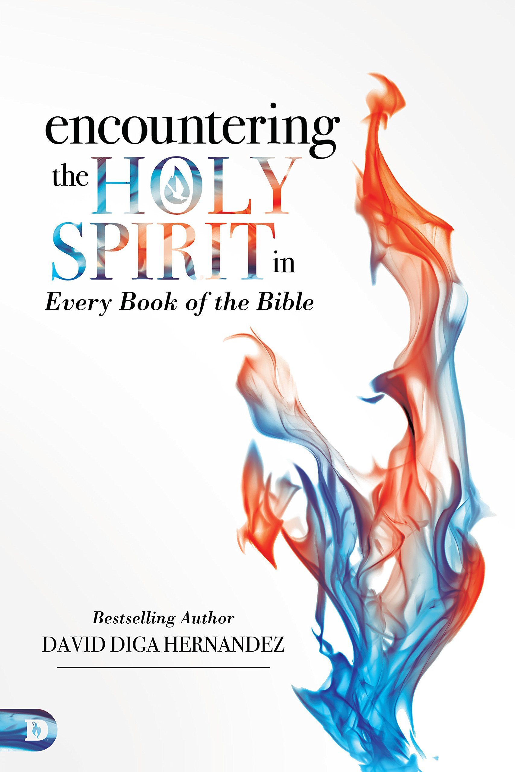 Encountering Holy Spirit Every Bible