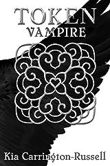 Token Vampire (Token Huntress Book 2) Kindle Edition