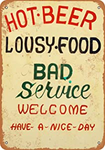 Tamengi 8''X12''Metal Sign Hot Beer, Lousy Food, Bad Service Vintage Look Made in USA